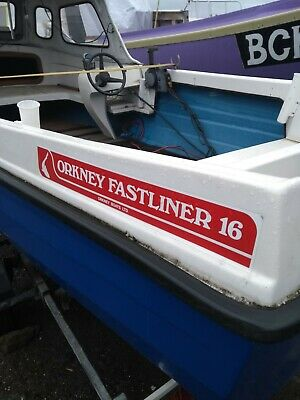 Orkney 16' Fastliner Very Good Condition. Trailer And 30HP Engine Included. • 5,100£