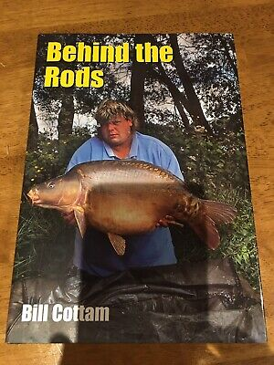 Behind The Rods - By Bill Cottam. Carp Fishing Book. First Edition. Mint. • 19£