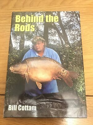 Behind The Rods - By Bill Cottam. Carp Fishing Book By The Nutrabaits Baits Boss • 34£