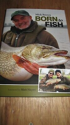 Fishing Book - Born To Fish By Mick Brown • 28£