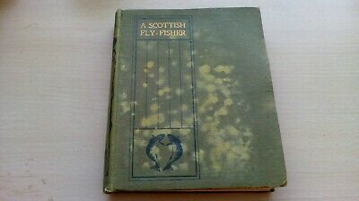 A Scottish Fly- Fisher - A.leitch • 8.50£