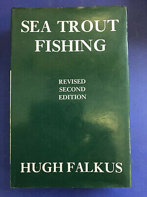 Sea Trout Fishing By Hugh Falkus- Revised Second Edition • 8£
