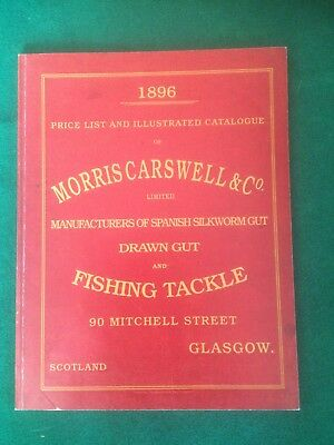 Morris Carswell And Co - Tackle Company Catalogue , 1896 Superb Reprint . • 49.99£