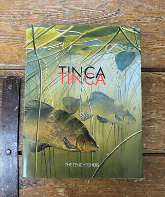 Tinca Tinca Tenchfishers Rare Limited Edition Tench Fishing Book • 35£
